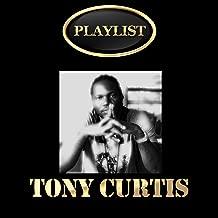 Tony Curtis Playlist