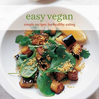 Easy Vegan: Simple recipes for healthy eating (Easy (Ryland Peters & Small))