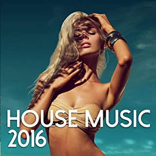 House Music 2016