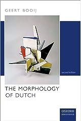 The Morphology of Dutch Kindle Edition