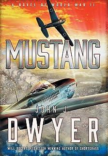 Mustang: A Novel of World War II