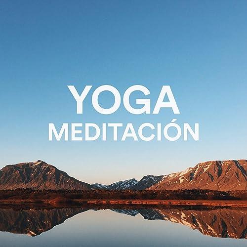 Lugares con Magia - Música Ambient para Yoga y Meditación de ...
