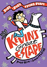 Kevin's Great Escape: A Roly-Poly Flying Pony Adventure (Roly Poly Flying Pony 2)