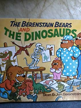 The Berenstain Bears and The Dinosaurs