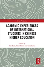 Academic Experiences of International Students in Chinese Higher Education (China Perspectives) (English Edition)