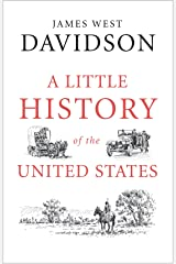A Little History of the United States (Little Histories) Kindle Edition