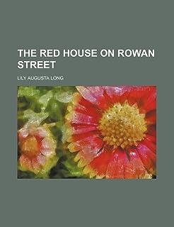 The Red House on Rowan Street