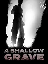 A Shallow Grave: A True Crime Mystery