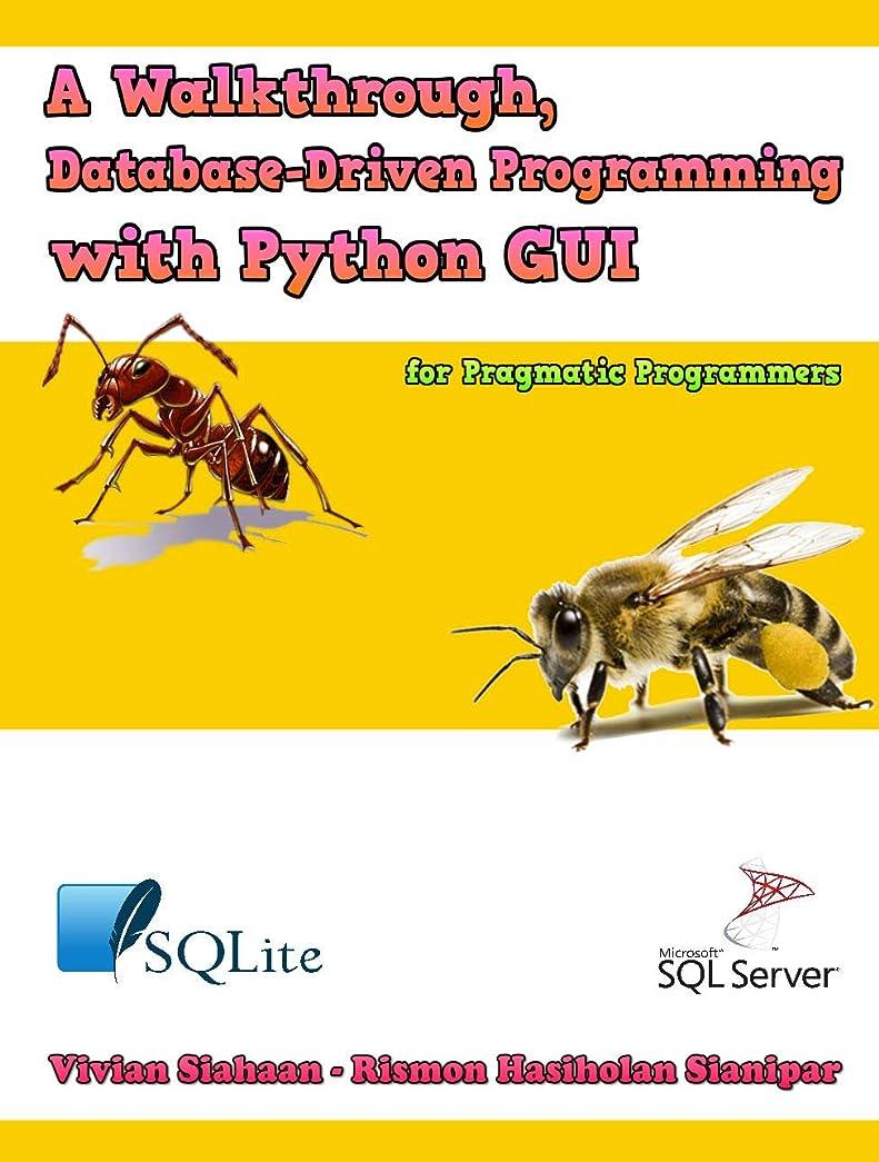 書き出す通貨導体A Walkthrough, Database-Driven Programming with Python GUI for Pragmatic Programmers (English Edition)