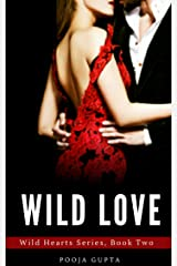 Wild Love: (Wild Hearts Series, Book Two) Kindle Edition