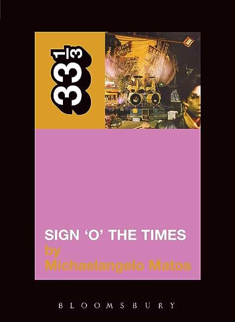Prince's Sign 'O' the Times (33 1/3 Book 10) (English Edition)
