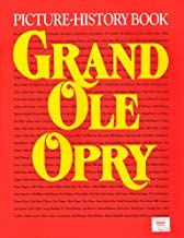 Grand Ole Opry Picture History Book-Volume 8, Edition 1
