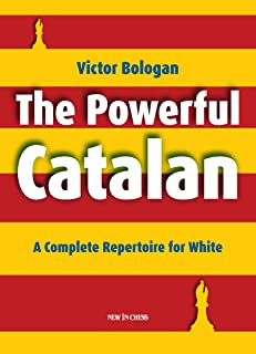 The Powerful Catalan: A Complete Repertoire for White (Engli