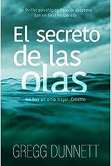 El secreto de las olas: Un thriller psicológico con un final inesperado (Spanish Edition) Kindle Edition