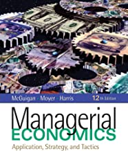 Managerial Economics: Applications, Strategy and Tactics (Available Titles CourseMate)