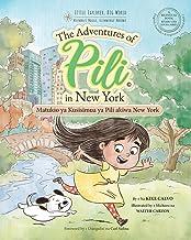 Matukio ya Kusisimua ya Pili akiwa New York. Bilingual Books for Children. English - Swahili - Kiingereza (Swahili Edition)
