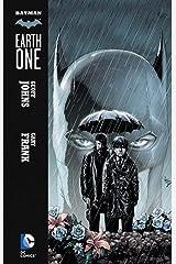 Batman: Earth One Vol. 1 (Batman:Earth One series) Kindle Edition