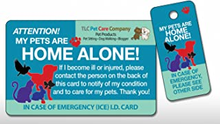 TLC Safety By Design Original Trademarked My Pets are Home Alone Alert Emergency Medical ICE ID Plastic Contact Wallet Card and Key Tag Dogs Cats with Emergency Contact Call Card
