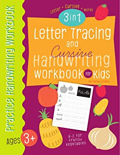 Letter Tracing and Cursive Handwriting workbook for kids 3 in 1: A-Z Capital, Small Letter, A-Z uppercase, lowercase cursive letters and words of fruits ...  for Kids (Letter Tracing book for Kids)