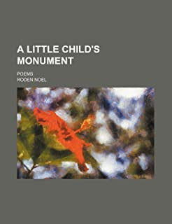 A Little Child's Monument; Poems