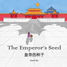 The Emperor's Seed: A Chinese Folktale (Ling's Tales)