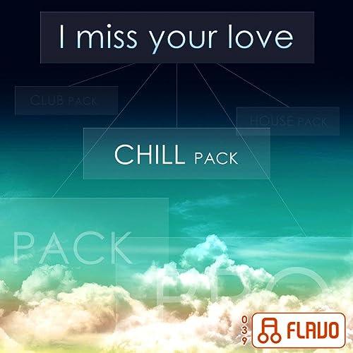 I Miss Your Love (Chill Pack) [Clean] de DJ Boyko & Sound Shocking en Amazon Music - Amazon.es
