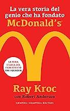 Scaricare Libri La vera storia del genio che ha fondato McDonald's® (eNewton Saggistica) PDF