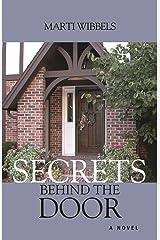 Secrets Behind the Door Kindle Edition