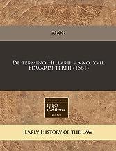 De termino Hillarii. anno. xvii. Edwardi tertii (1561) (Romance Edition)