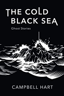 The Cold, Black Sea: Ghost Stories