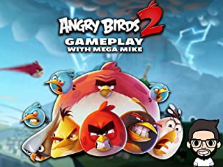 Angry Birds 2 Gameplay With Mega Mike