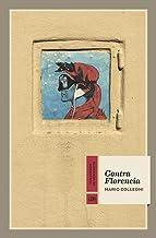 Contra Florencia: 21 (Cuadernos de Horizonte)