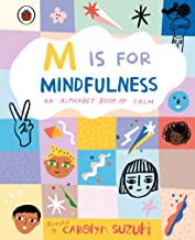 M is for Mindfulness: An Alphabet Book of Calm (English Edition)