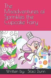 The Misadventures of Sprinkles the Cupcake Fairy (1)