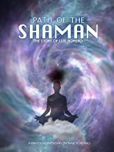 the path of the shaman documentary