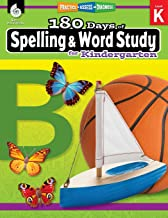 180 Days of Spelling and Word Study: Grade K – Daily Spelling Workbook for Classroom and Home, Cool and Fun Sight Word Practice, Kindergarten … Created by Teachers (180 Days of Practice) PDF
