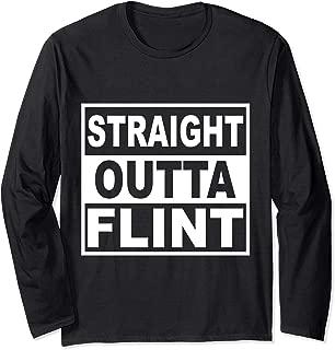 Straight Outta Flint Michigan long sleeves tee t shirt