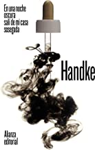 En una noche oscura salí de mi casa sosegada (El libro de bolsillo - Bibliotecas de autor - Biblioteca Handke nº 3693) (Sp...