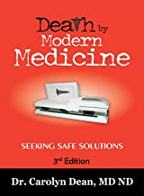 Death by Modern Medicine: Seeking Safe Solutions: 3rd Edition (English Edition)