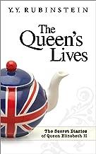 The Queen's Lives: The Secret Diaries of Queen Elizabeth II