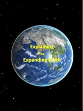 Explaining the Expanding Earth - Part 1