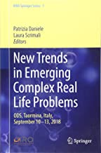 New Trends in Emerging Complex Real Life Problems: ODS, Taormina, Italy, September 10–13, 2018 (AIRO Springer Series)