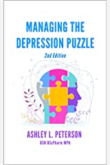 Managing the Depression Puzzle: Second Edition Kindle Edition
