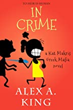 In Crime: A Kat Makris Greek Mafia Novel