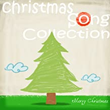 Christmas Song Collection (Underneath The Merry Xmas Tree)