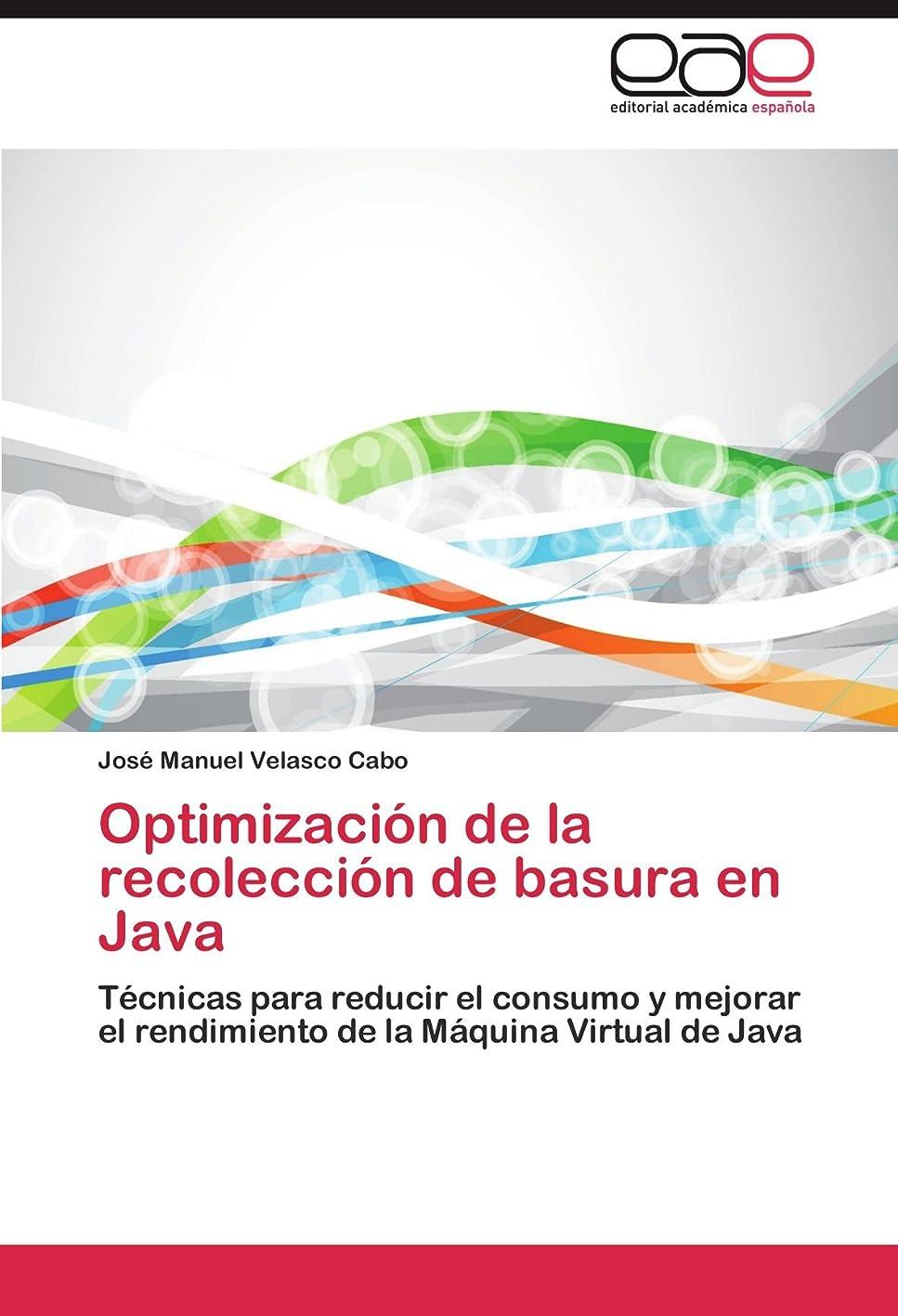上に築きます鎖キャプテンOptimizacion de La Recoleccion de Basura En Java