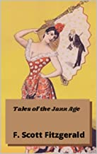 Tales of the Jazz Age :ANNOTATED