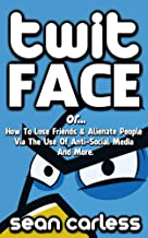 Twit-Face
