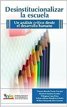 Desinstitucionalizar la escuela: Un análisis crítico de la desmotivación educativa