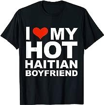 Love My Hot Haitian Boyfriend T-shirt Valentine's Day Gift